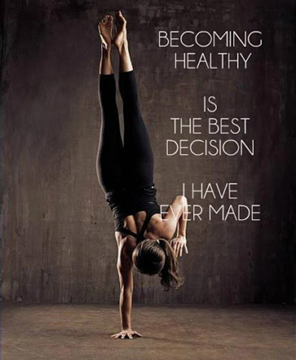 Becoming healthy quote